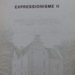 1987 Catalogue expo Expressionisme au kasteel Nederloo à St. Pieters-Leeuw