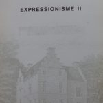 1987 Catalogus expo Expressionisme in kasteel Nederloo in St. Pieters-Leeuw